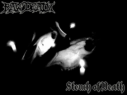 Raw Death - Raw Death / Stench of Death
