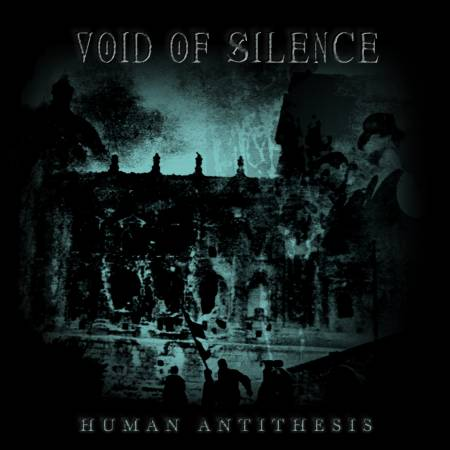 Void of Silence - Human Antithesis