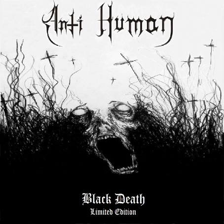 Anti Human - Black Death