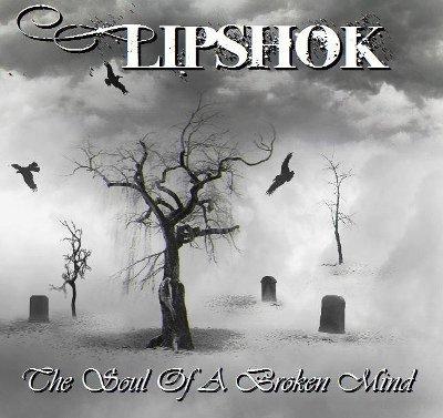 Lipshok - The Soul of a Broken Mind