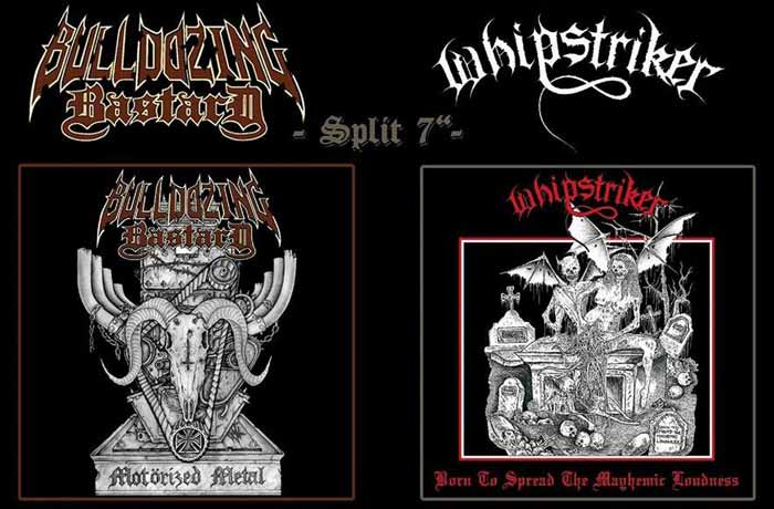 Whipstriker / Bulldozing Bastard - Motörized Metal / Born to Spread the Mayhemic Loudness