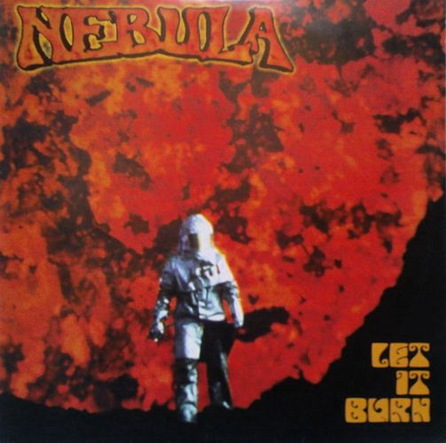 Nebula - Let It Burn