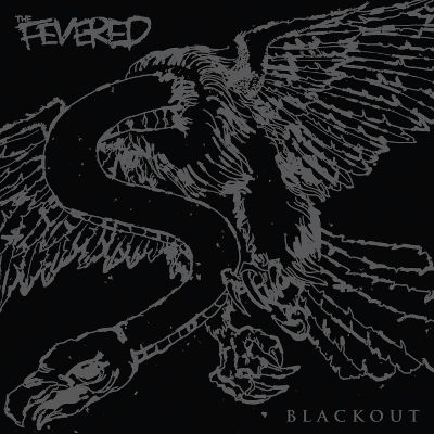 The Fevered - Blackout