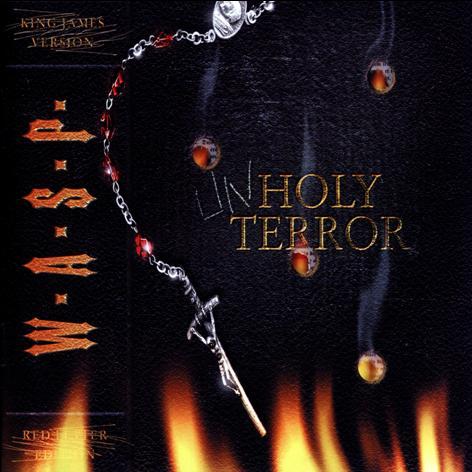 W.A.S.P. — Unholy Terror (2001)