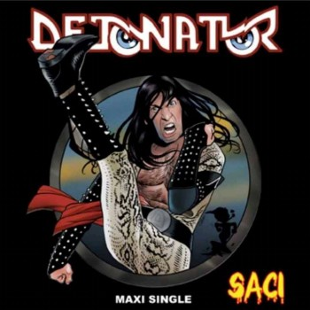 Detonator e as Musas do Metal - Saci