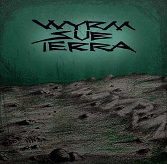 Wyrm Sub Terra - Wyrm
