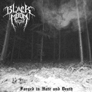 Blackmoon - Forged in Hate and Death
