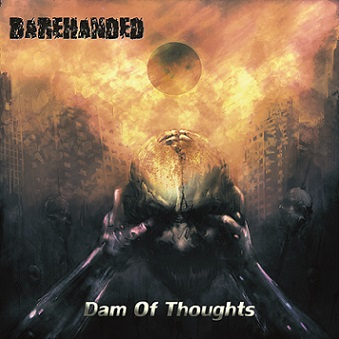 Barehanded - Dam of Thoughts
