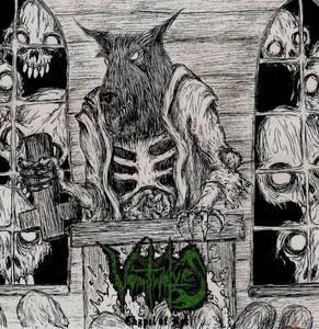 Vomitwolves - Chapel of Rot