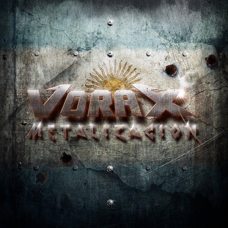 Vorax - Metalización