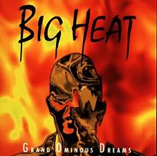 Big Heat - Grand Ominous Dreams
