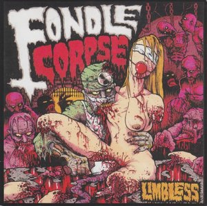 Fondlecorpse - Limbless