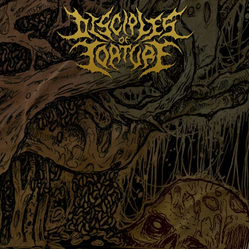 Disciples of Torture - Disciples of Torture