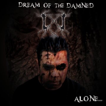 Dream of the Damned - Alone...