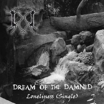 Dream of the Damned - Loneliness