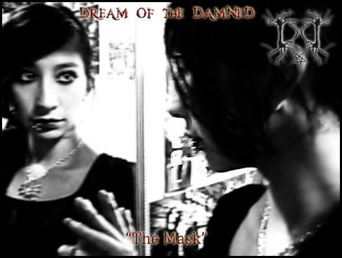 Dream of the Damned - The Mask