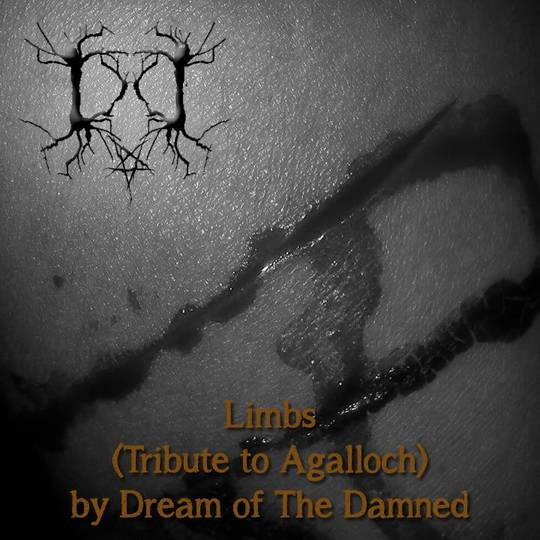 Dream of the Damned - Limbs (Tribute to Agalloch)