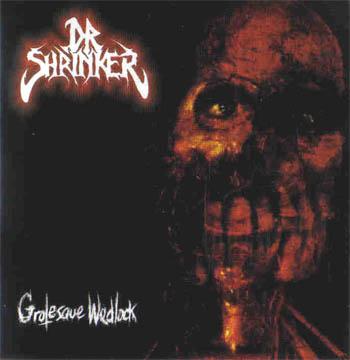 Dr. Shrinker - Grotesque Wedlock