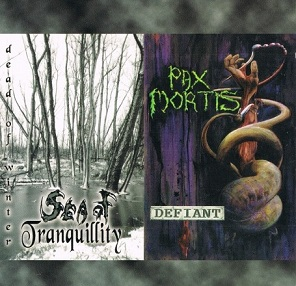 Pax Mortis / Sea of Tranquillity - Dead of Winter / Defiant