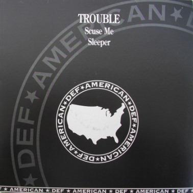 Trouble - Scuse Me / Sleeper