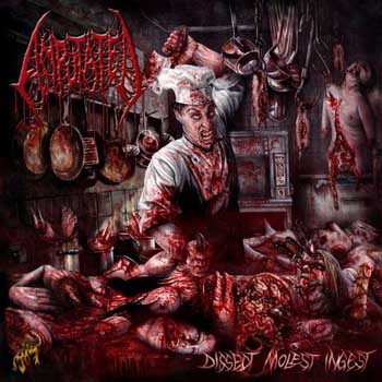 Amputated - Dissect, Molest, Ingest