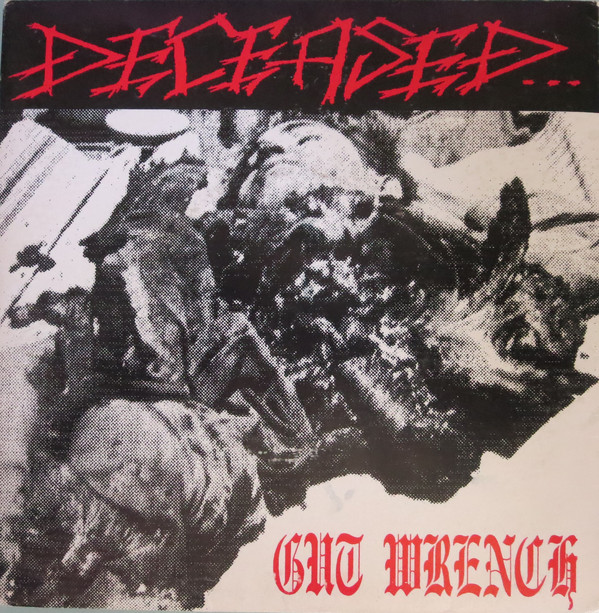 Deceased - Gut Wrench