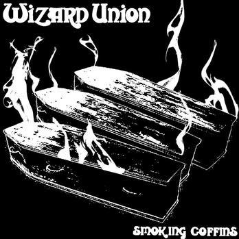 Wizard Union - Smoking Coffins