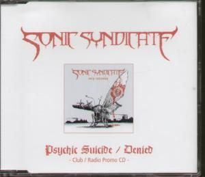 Sonic Syndicate - Psychic Suicide / Denied