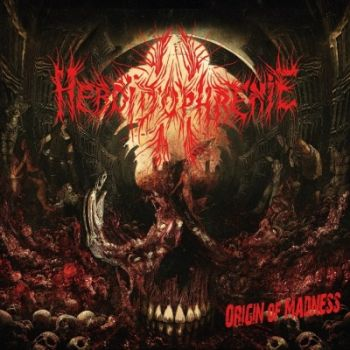Heboïdophrenie - Origin of Madness