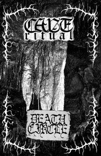 Deathcircle / Cave Ritual - Cave Ritual / Deathcircle