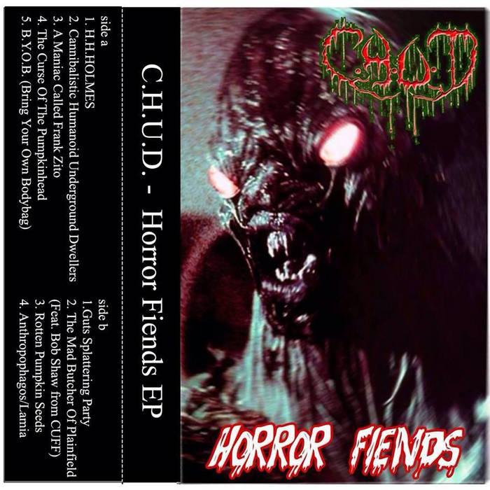 C.H.U.D. - Horror Fiends