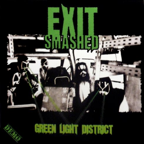 Exit Smashed - Green Light District