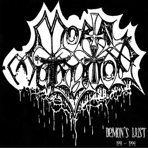 Mortal Mutilation - Demon's Lust 1991 - 1994