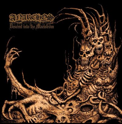 Anarchos - Descent into the Maelstrom