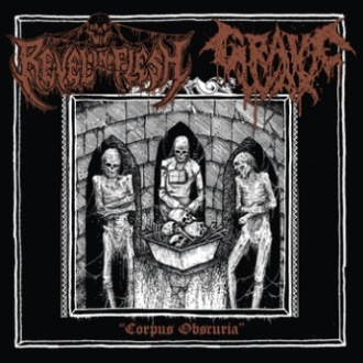 Grave Wax / Revel in Flesh - Corpus Obscuria