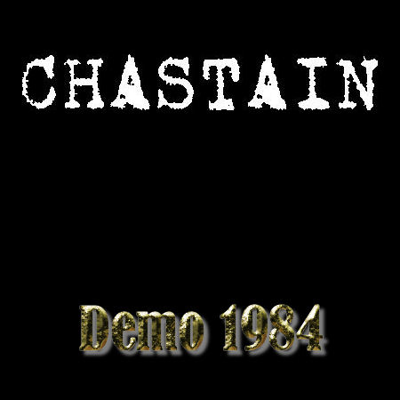Chastain - Demo '84
