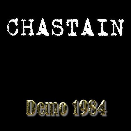 Chastain - Demo '84