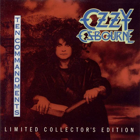 Ozzy Osbourne - Ten Commandments