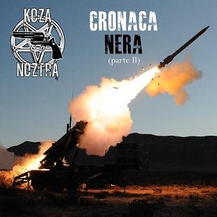 Koza Noztra - Cronaca Nera (Pt. II)