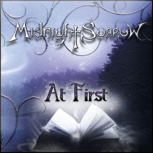 Midnight Sorrow - At First