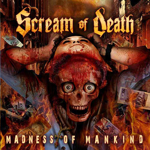 Scream of Death - Madness of Mankind