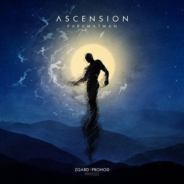 Zgard / Prohod - Ascension: Paramatman