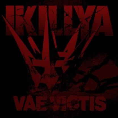 Ikillya - Vae Victis
