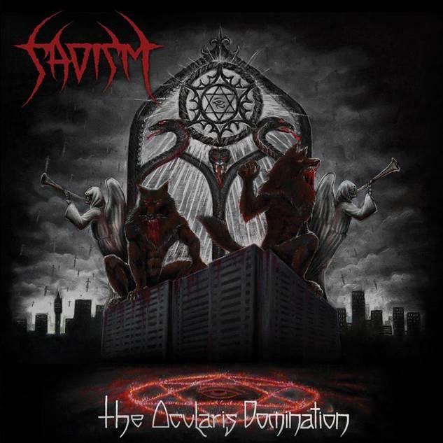 Sadism - The Ocularis Domination