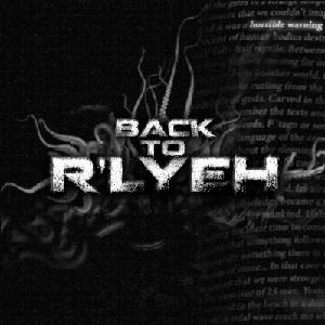 Back to R'lyeh - Horrible Warning