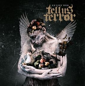 Tellus Terror - EZ Life DV8
