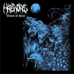 Hateworks - Years of Hate