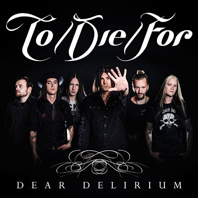 To/Die/For - Dear Delirium