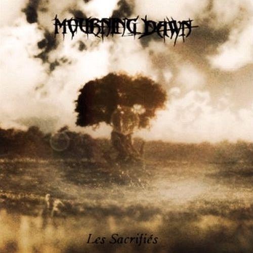 Mourning Dawn - Les Sacrifiés