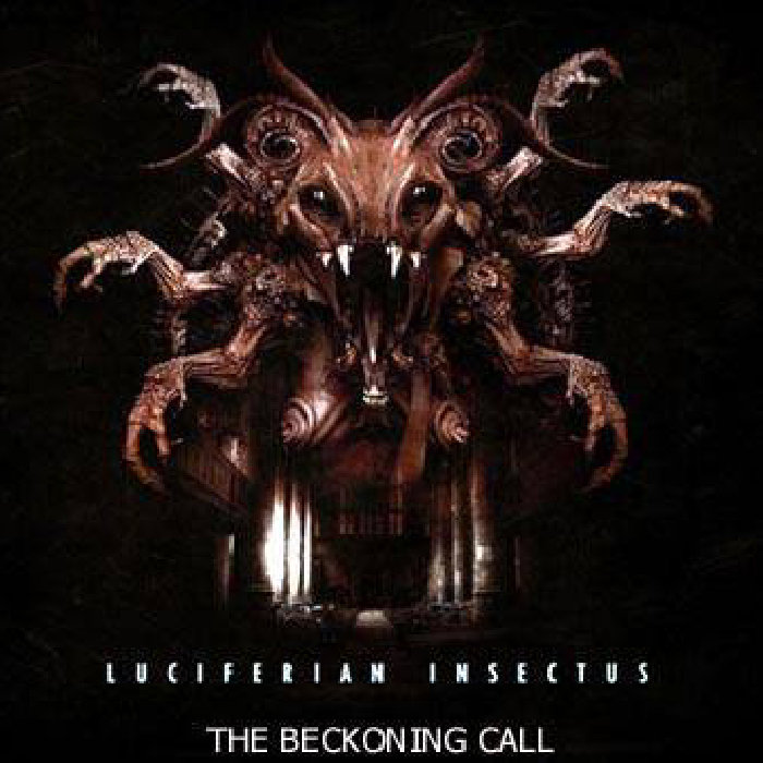 Luciferian Insectus - The Beckoning Call